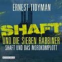 Shaft und die sieben Rabbiner / Shaft und das Mordkomplott Hörbuch von Ernest Tidyman Gesprochen von: Gordon Piedesack