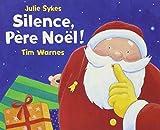 Silence, Père Noël !