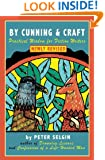 By Cunning & Craft: Practical Wisdom for Fiction Writers