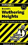 Cliffs Notes on Bronte&#39;s Wuthering Heights