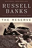 The Reserve: A Novel (P.S.) (0061430269) by Banks, Russell