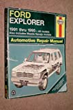 Ford Explorer -- 1991 thru 1995 -- All Models -- Also Includes Mazda Navajo Models -- Automotive Repair Manual -- as shown
