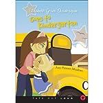 Elizabeth Grace Quadrapuss Goes to Kindergarten | Amy Parsons Meadows