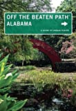 img - for Alabama Off the Beaten Path : A Guide to Unique Places (Off the Beaten Path Series) book / textbook / text book