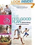 The Feelgood Plan: Happier, Healthier...
