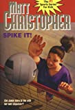 img - for Spike It!: Can Jamie learn to live with her new stepsister? (Matt Christopher Sports Classics) book / textbook / text book