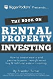 img - for The Book on Rental Property Investing: How to Create Wealth and Passive Income Through Intelligent Buy & Hold Real Estate Investing! book / textbook / text book