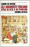 img - for Gli umanisti italiani. Stile di vita e di pensiero book / textbook / text book