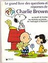 Le Grand livre des questions et réponses de Charlie Brown au sujet de toutes les espèces animales-- de l'escargot à l'homme par Charles M. Schulz
