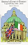 Mairtin O'Muilleoir Belfast's Dome of Delight: City Hall Politics 1981-2000