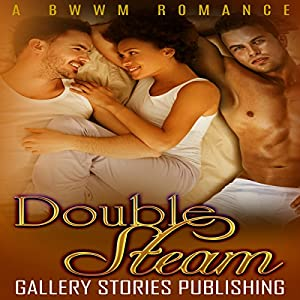 Double Steam: A BWWM Romance Audiobook