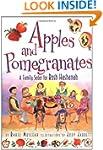 Apples/Pomegranates:Rosh Hashanah Seder