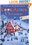 Look-Alikes Christmas: The More You Look, the More You See!
