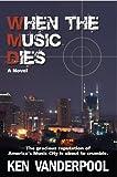WHEN THE MUSIC DIES (MUSIC CITY MURDERS Book 1)