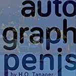 Autograph Penis | H. O. Tanager