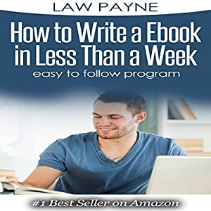 How to Write a Ebook in 7 Days Audiobook