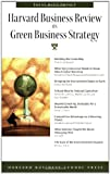 Harvard Business Review on Green Business Strategy (Harvard Business Review Paperback Series) - 1422121089