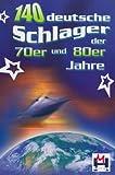 Image de 140 deutsche Schlager der 70er und 80er Jahre