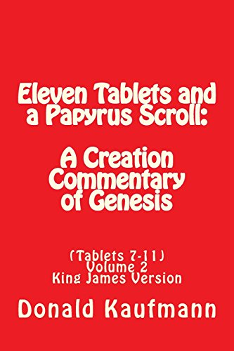eleven-tablets-and-a-papyrus-scroll-a-creation-commentary-of-genesis-volume-2-tablets-7-11