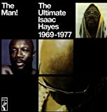 echange, troc Isaac Hayes - The Man ! The Ultimate Isaac Hayes 1969-1977