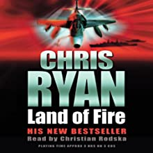 Land of Fire Audiobook by Chris Ryan Narrated by Steven Pacey