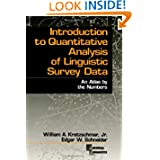 Introduction to Quantitative Analysis of Linguistic Survey Data: An Atlas by the Numbers (Empirical Linguistics...