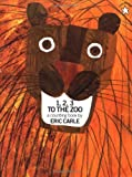 1, 2, 3, To the Zoo (0698116453) by Carle, Eric