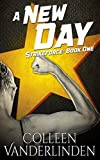A New Day (StrikeForce Book 1)