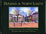 Dundalk & North Louth: Paintings and Stories From Cuchulainn's Country