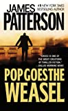 Pop Goes The Weasel (Turtleback School  &  Library Binding Edition) (Alex Cross)