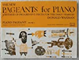 img - for The New Pageants for Piano (A Method of Progressive Pieces for the Early Years) Piano Pageant: Book 2 book / textbook / text book