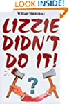Lizzie Didn't Do It!