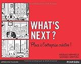 echange, troc Nicolas Minvielle, Mathieu Griffoul - What's next ?: Place à l'entreprise créative !