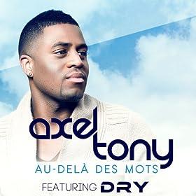 Au-Delà Des Mots [feat. Dry]