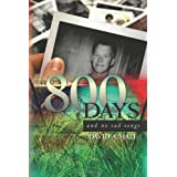 800 Days: and no sad songs