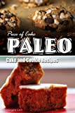 Jack Roberts Piece of Cake Paleo - Cake and Cookie Recipes