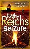 Kathy Reichs Seizure: (Virals 2) (Tory Brennan)