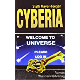 "Cyberia: Welcome To Universe. Please Log Invon ""Steffi Mayer-Teegen"""