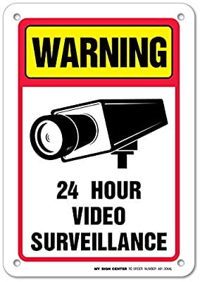 "Warning 24 Hour Video Surveillance Laminated Sign,10""x7"" - .040 Aluminum Sign"