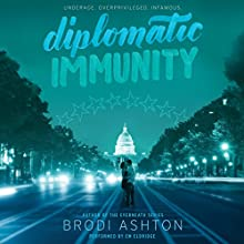 Diplomatic Immunity Audiobook by Brodi Ashton Narrated by Em Eldridge