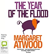 The Year of the Flood: MaddAddam Trilogy, Book 2 | [Margaret Atwood]