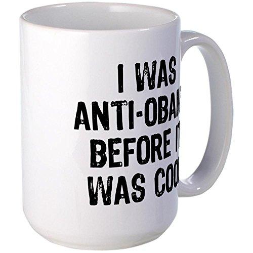 Cafepress I Was Anti-Obama Large Mug Large Mug - Standard Multi-Color