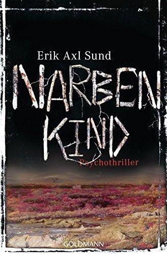 Buchcover: Narbenkind: Psychothriller - Band 2 der Victoria-Bergman-Trilogie (Sund: Victoria-Bergman-Trilogie, Band 2)