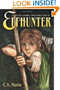 Elfhunter: A Tale Of Alterra, The World That Is
