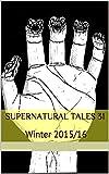 Supernatural Tales 31: Winter 2015/16
