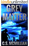 Grey Matter (Dark of the Mind Trilogy Book 2)