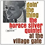 Doin' The Thing : The Horace Silver Q...