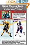 Game Winning Goals: Hockey's Best Kep...
