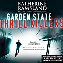 Garden State Thrill Killers: New Jersey, Notorious USA Audiobook by Katherine Ramsland Narrated by Kevin Pierce