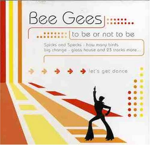 Bee Gees - To Be Or Not To Be - Zortam Music